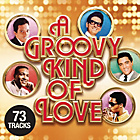 more details on A Groovy Kind Of Love - Various Artists - CD.